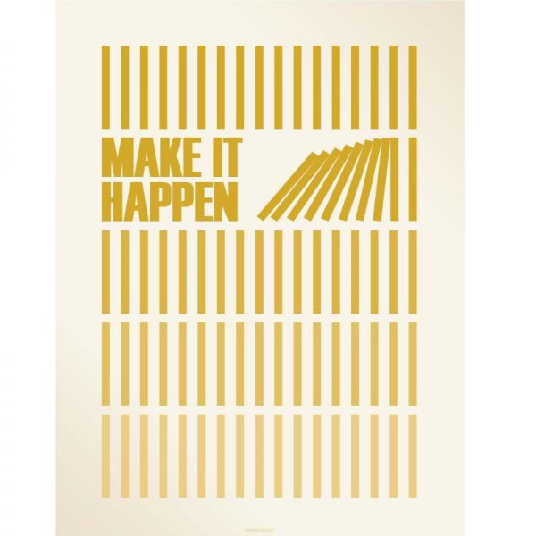 Vissevasse Poster Make It Happen 50x70cm