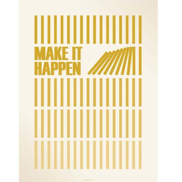 Vissevasse Poster Make It Happen 50x70cm